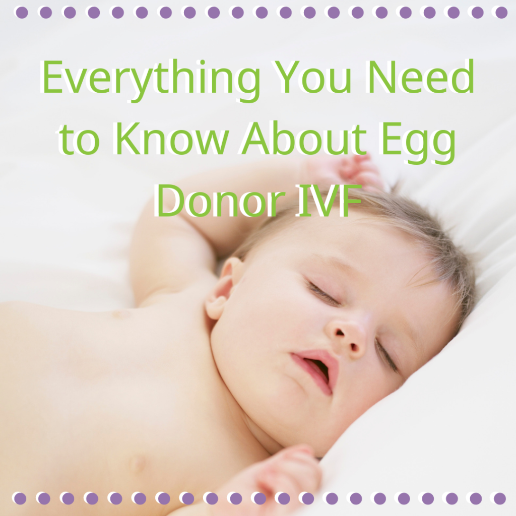 Everything You Need to Know About Egg Donor IVF