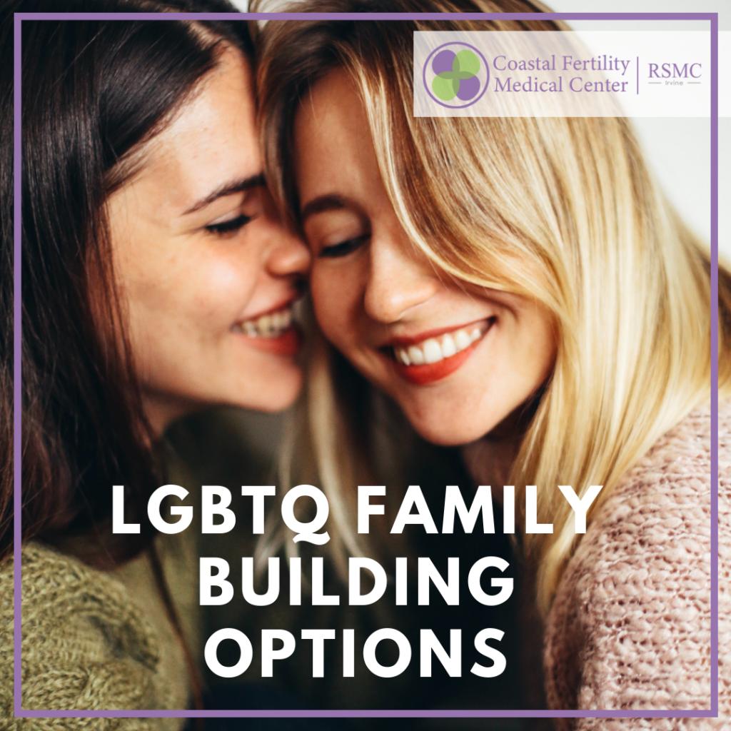 LGBTQ Family Building Options
