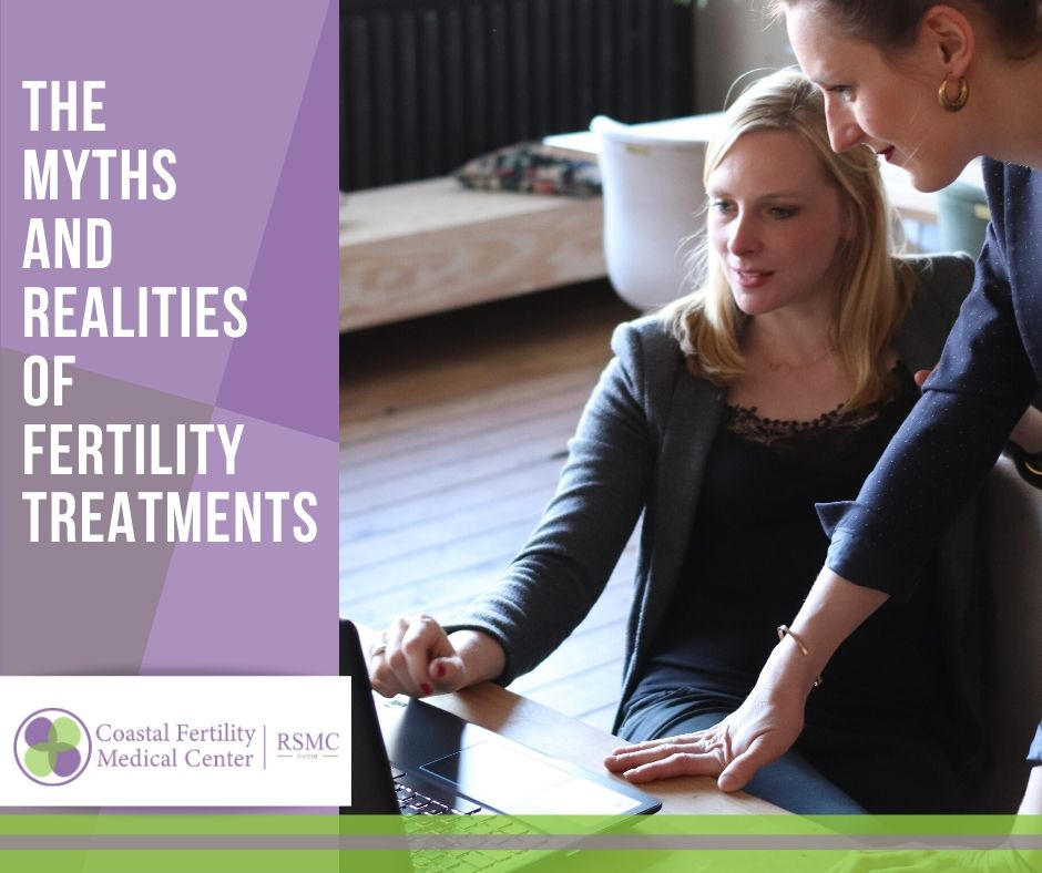 The Myths and Realities of Fertility Treatments