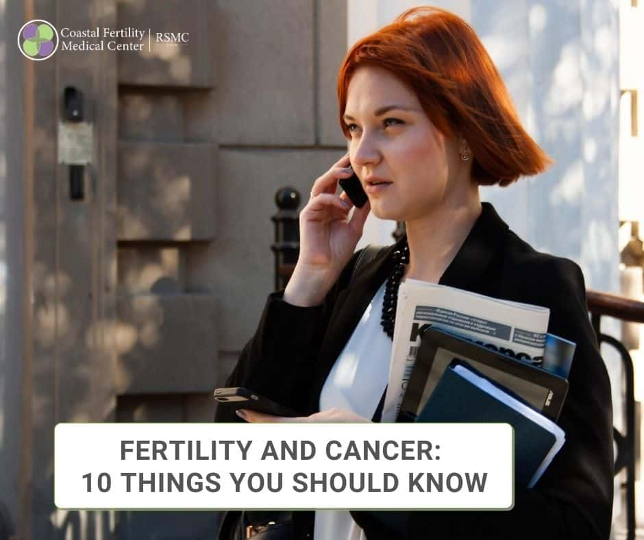 Fertility And Cancer: 10 Things You Should Know