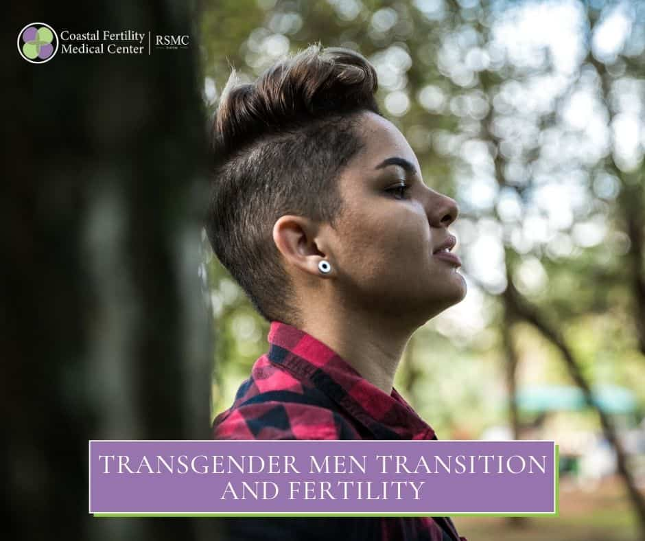 Transgender Men Transition And Fertility