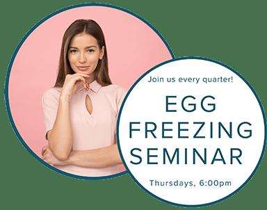 Egg Freezing Seminars - Coastal Fertility Medical Center