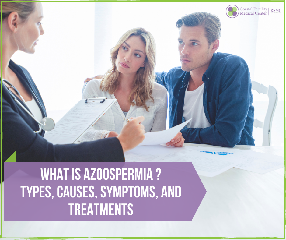 What is Azoospermia – Types, Causes, Symptoms, and Treatments